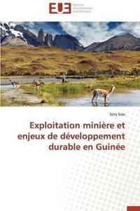 Exploitation Mini�re Et Enjeux de D�veloppement Durable En Guin�e