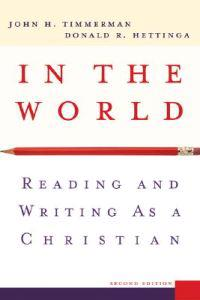 In the World: Reading and Writing as a Christian