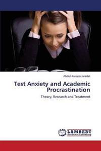 Test Anxiety and Academic Procrastination