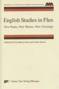 English Studies in Flux