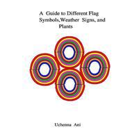 A Guide to Different Flag Symbols, Weather Signs and Plants
