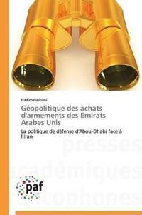 G�opolitique Des Achats d'Armements Des Emirats Arabes Unis