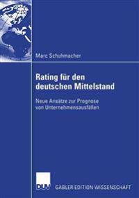Bankinterne Rating-systeme basierend auf bilanz- und guv-daten fur Deutsche mittelstandische unternehmen