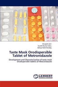 Taste Mask Orodispersible Tablet of Metronidazole