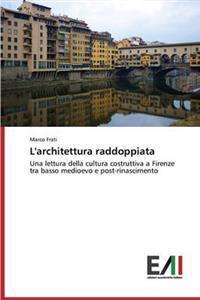 L'Architettura Raddoppiata