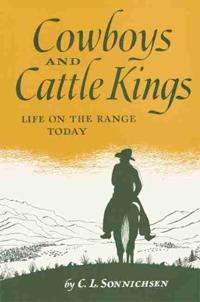 Cowboys and Cattle Kings