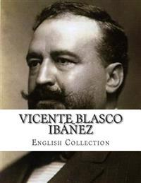 Vicente Blasco Ibáñez, English Collection