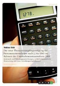 Die Neue Thesaurierungsbegunstigung Fur Personenunternehmen Nach 34a Estg Im Rahmen Der Unternehmensteuerreform 2008