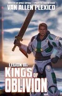 Legion III: Kings of Oblivion (New Edition)