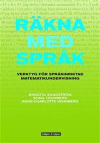 Räkna med språk inkl dvd med kopieringsunderlag - Verktyg för språkintriktad matematikundervisning