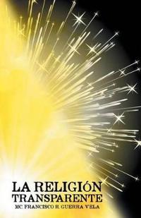 La Religion Transparente