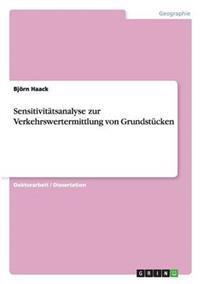 Sensitivitatsanalyse Zur Verkehrswertermittlung Von Grundstucken
