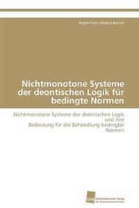 Nichtmonotone Systeme Der Deontischen Logik Fur Bedingte Normen
