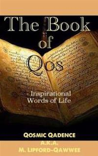 The Book of Qos: Inspirational Words of Life