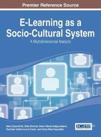 E-Learning As a Socio-Cultural System