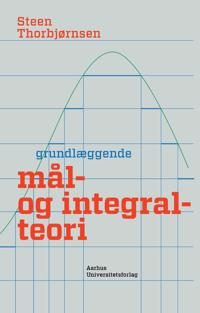 Grundlaeggende Mal- Og Integralteori