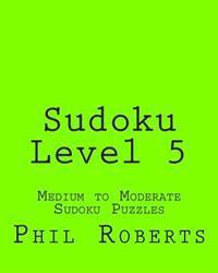Sudoku Level 5: Medium to Moderate Sudoku Puzzles