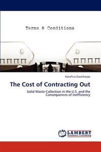 The Cost of Contracting Out