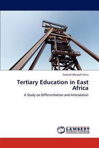 Tertiary Education in East Africa