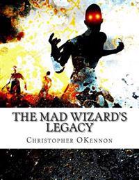 The Mad Wizard's Legacy: Ancient Skies Module A1
