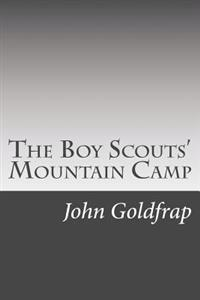 The Boy Scouts' Mountain Camp