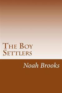 The Boy Settlers