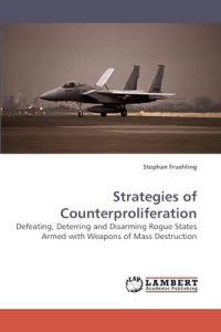 Strategies of Counterproliferation
