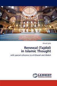 Renewal (Tajdid) in Islamic Thought