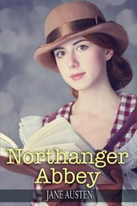 Northanger Abbey: (Starbooks Classics Editions)