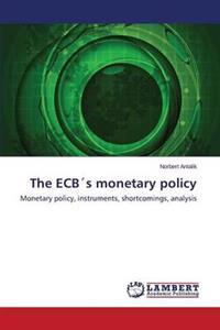 The Ecbs Monetary Policy