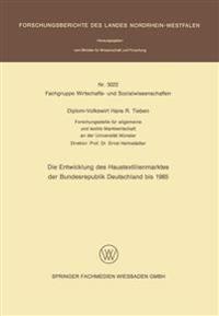Die Entwicklung Des Haustextilienmarktes Der Bundesrepublik Deutschland Bis 1985