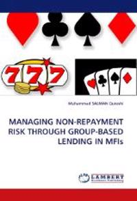 Managing Non-Repayment Risk Through Group-Based Lending in Mfis