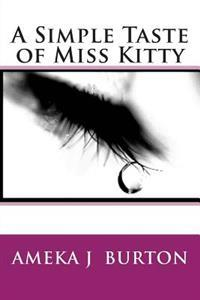 A Simple Taste of Miss Kitty