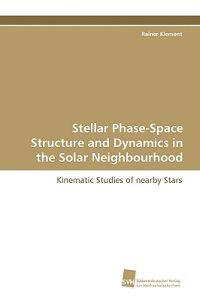 Stellar Phase-space Structure and Dynamics in the Solar Neighbourhood