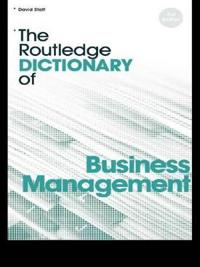 The Routledge Dictionary of Business Management