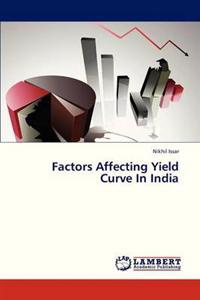 Factors Affecting Yield Curve in India