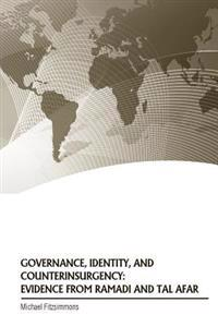 Governance, Identity, and Counterinsurgency: Evidence from Ramadi and Tal Afar