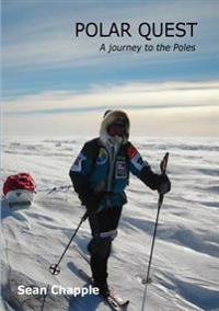 Polar Quest : A Journey to the Poles