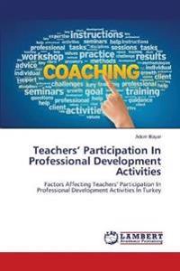 Teachers' Participation In Professional Development Activities