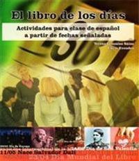 El libro de los dias/ The Book of the Days of the Week