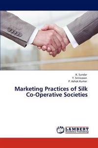 Marketing Practices of Silk Co-Operative Societies