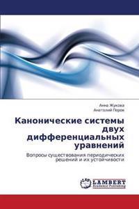 Kanonicheskie Sistemy Dvukh Differentsial'nykh Uravneniy