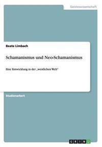 Schamanismus Und Neo-Schamanismus