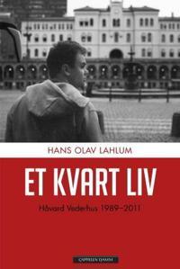 Et kvart liv - Hans Olav Lahlum pdf epub