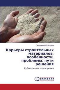 Kar'ery Stroitel'nykh Materialov
