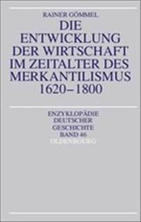 Die Entwicklung Der Wirtschaft Im Zeitalter Des Merkantilismus 1620-1800