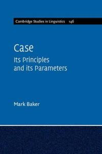 Case: Its Principles and Its Parameters