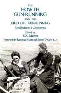 The Howth Gun-Running and the Kilcoole Gun-Running