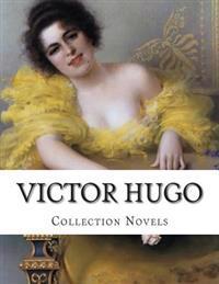 Victor Hugo, Collection Novels