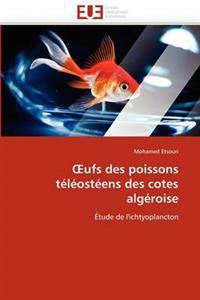 Ufs Des Poissons Teleosteens Des Cotes Algeroise